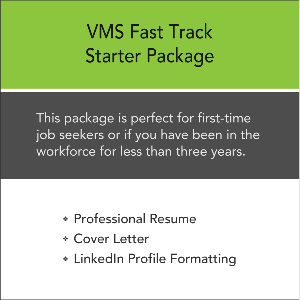 VMS Fast Track Starter Resume Package - Certified Resume Writers